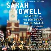 Lafayette in the Somewhat United States Audiobook, by Sarah Vowell