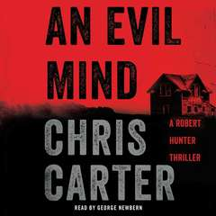 An Evil Mind: A Novel Audiobook, by Chris Carter
