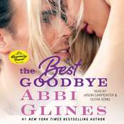 The Best Goodbye Audiobook, by Abbi Glines