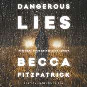 Dangerous Lies Audiobook, by Becca Fitzpatrick