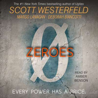 Zeroes Audiobook, by Scott Westerfeld