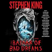 The Bazaar of Bad Dreams: Stories, by Stephen King