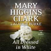 All Dressed in White: An Under Suspicion Novel, by Mary Higgins Clark, Alafair Burke