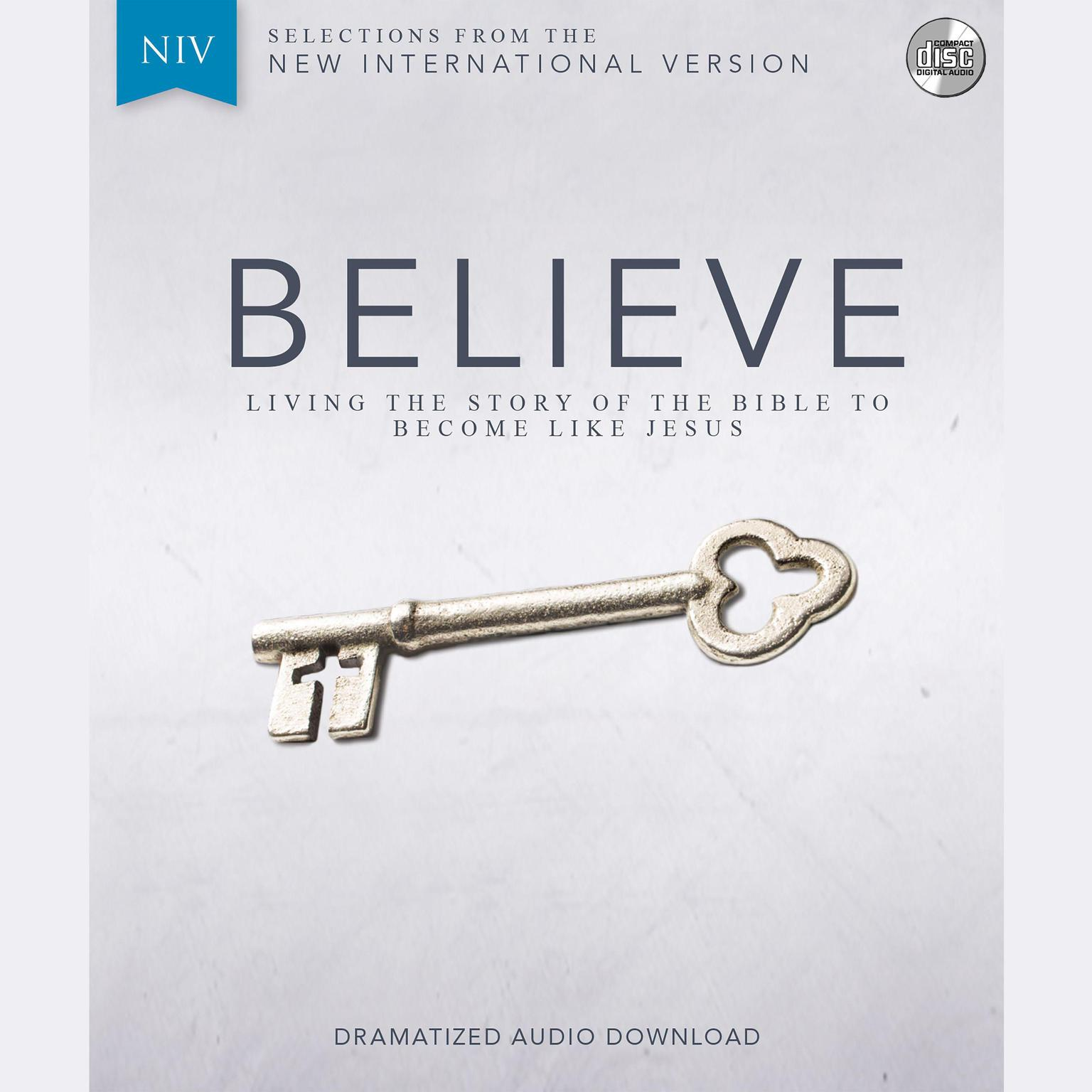 Printable NIV, Believe, Audio Download: Living the Story of the Bible to Become LIke Jesus Audiobook Cover Art