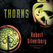 Thorns Audiobook, by Robert Silverberg
