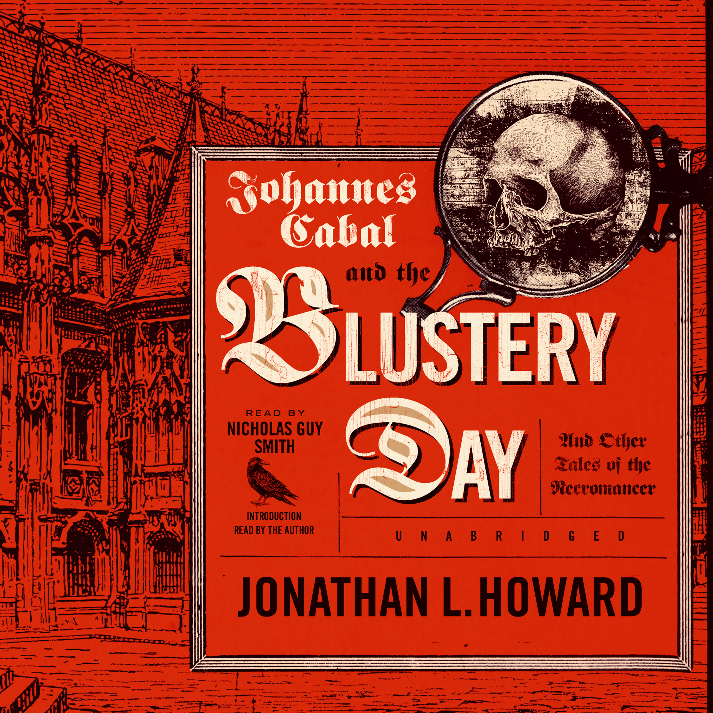 Printable Johannes Cabal and the Blustery Day: And Other Tales of the Necromancer Audiobook Cover Art
