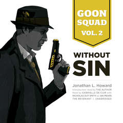 Goon Squad, Vol. 2: Without Sin Audiobook, by Jonathan L. Howard