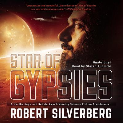 Star of Gypsies Audiobook, by Robert Silverberg