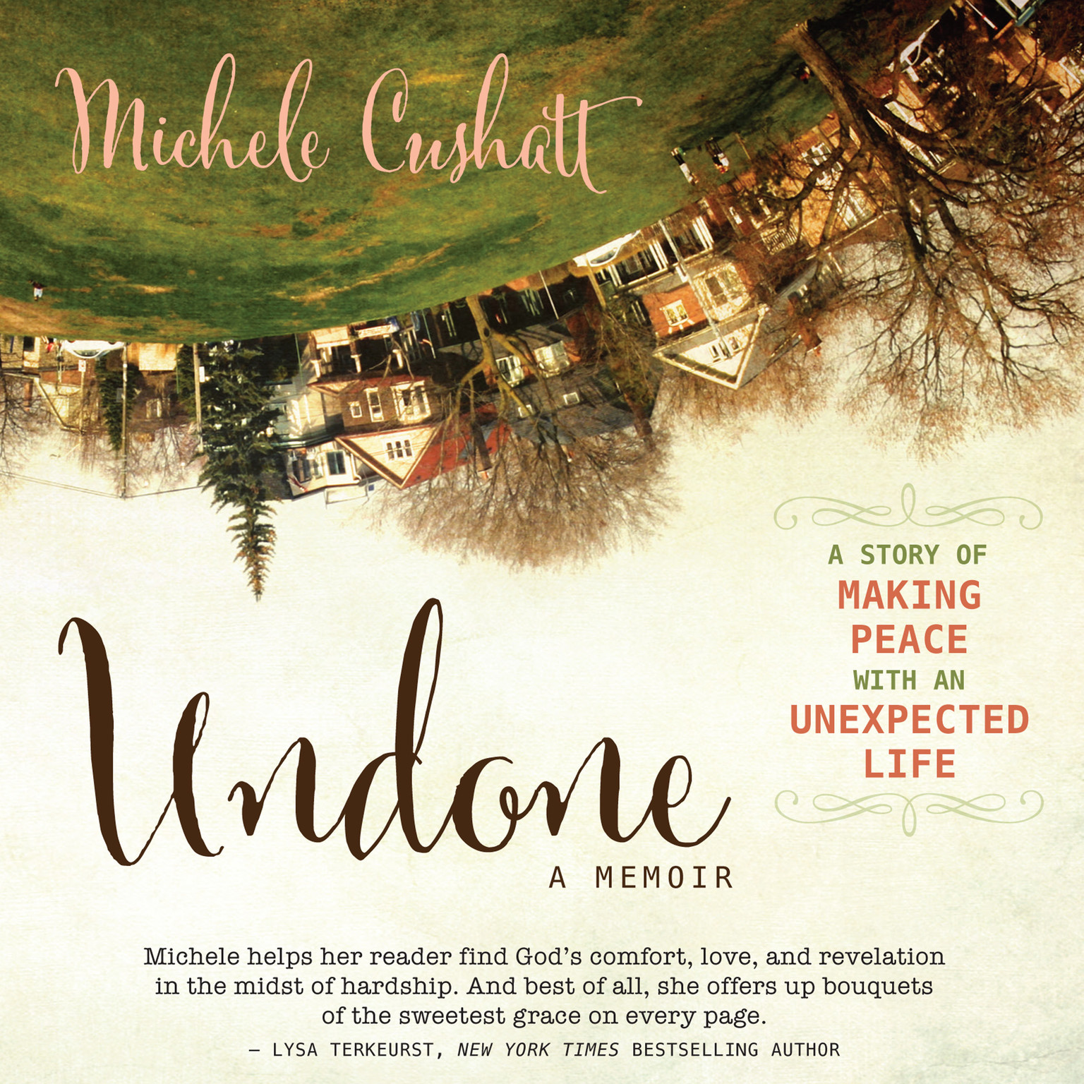 Printable Undone: A Story of Making Peace with an Unexpected Life Audiobook Cover Art