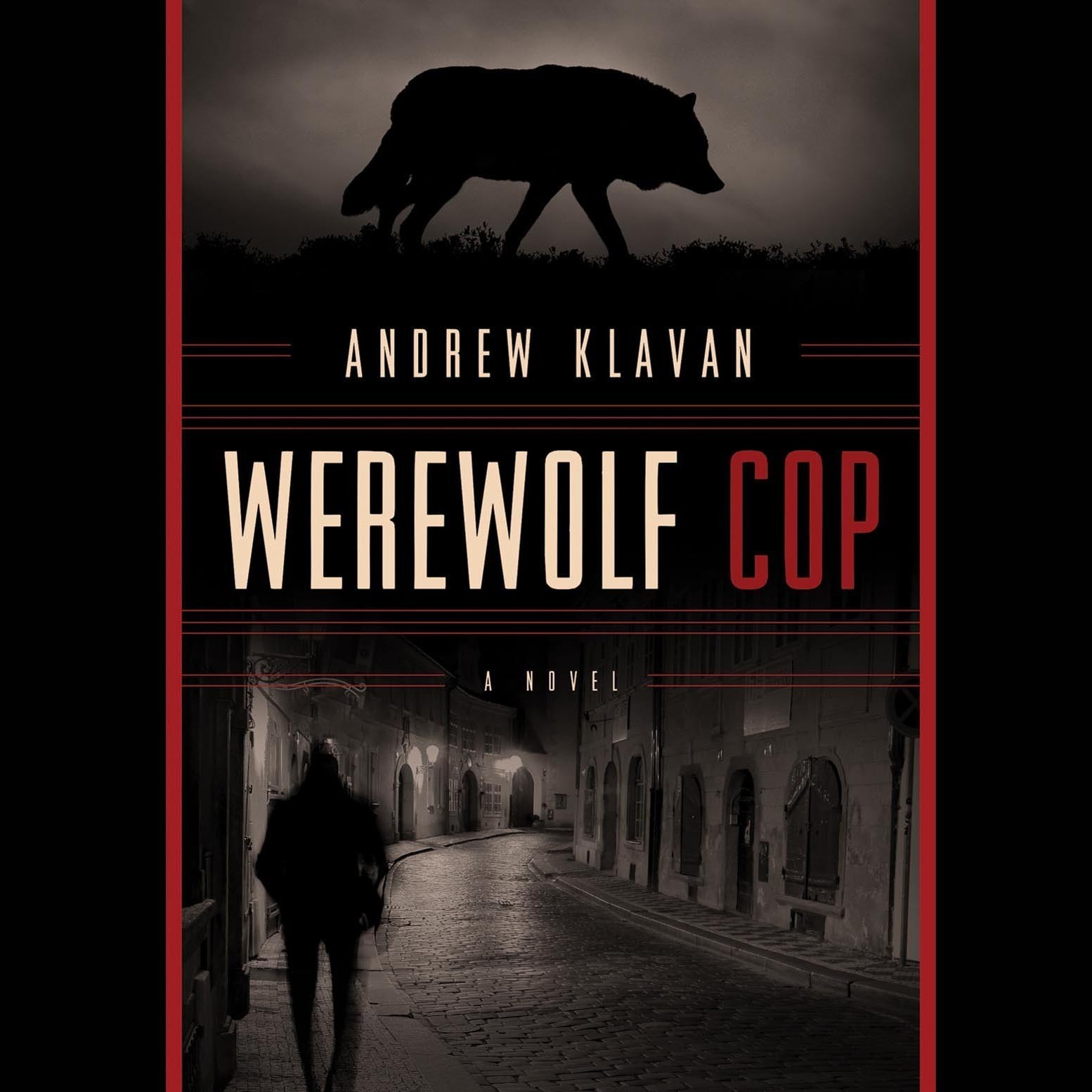 Printable Werewolf Cop: A Novel Audiobook Cover Art