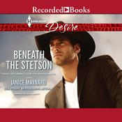 Beneath the Stetson Audiobook, by Janice Maynard