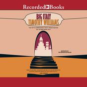 Big Italy Audiobook, by Timothy Williams