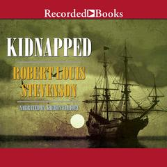 Kidnapped (new recording) Audiobook, by Robert Louis Stevenson
