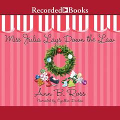Miss Julia Lays Down the Law: A Novel Audiobook, by Ann B. Ross