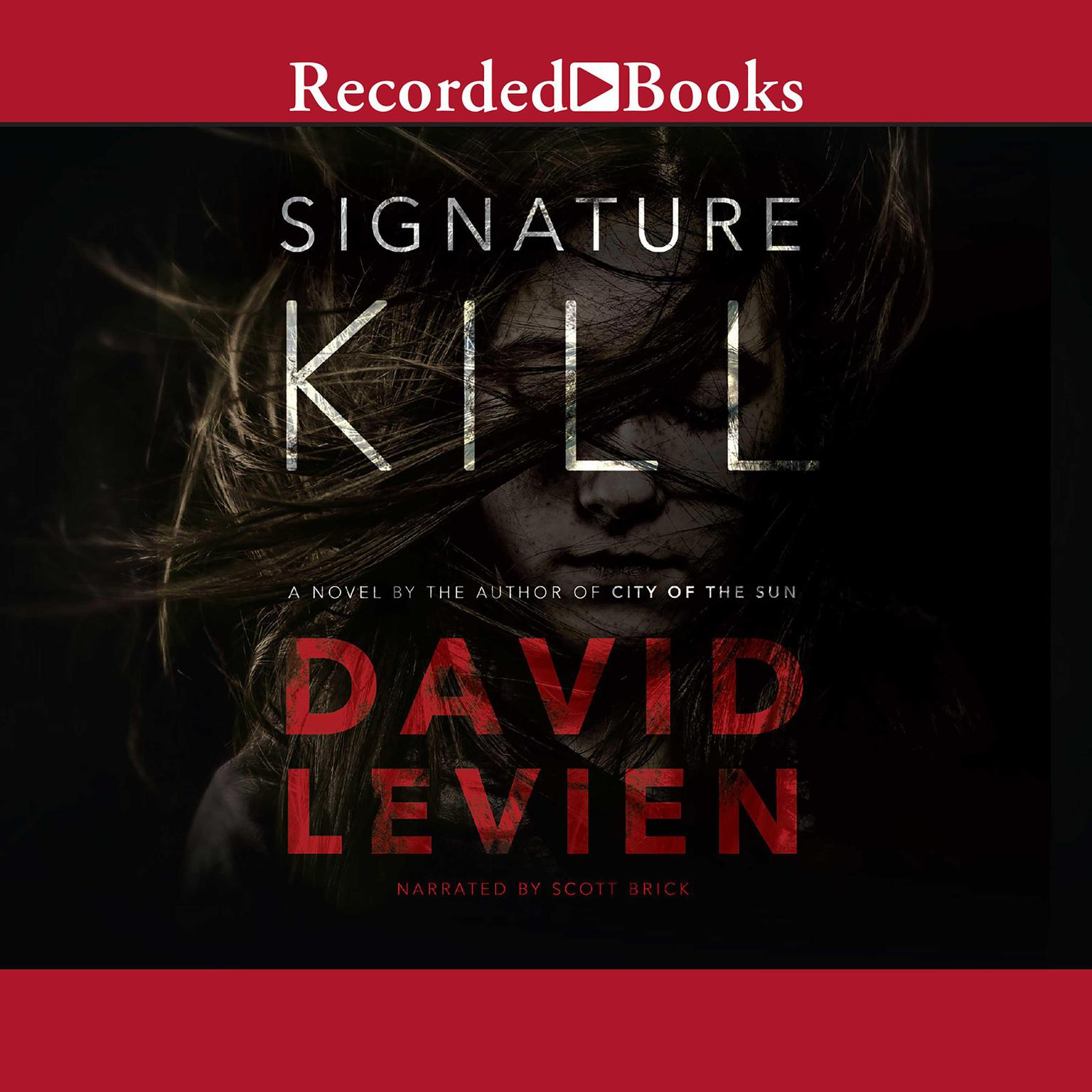 Printable Signature Kill: A Novel Audiobook Cover Art