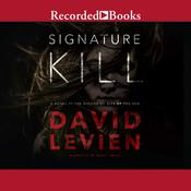 Signature Kill: A Novel Audiobook, by David Levien