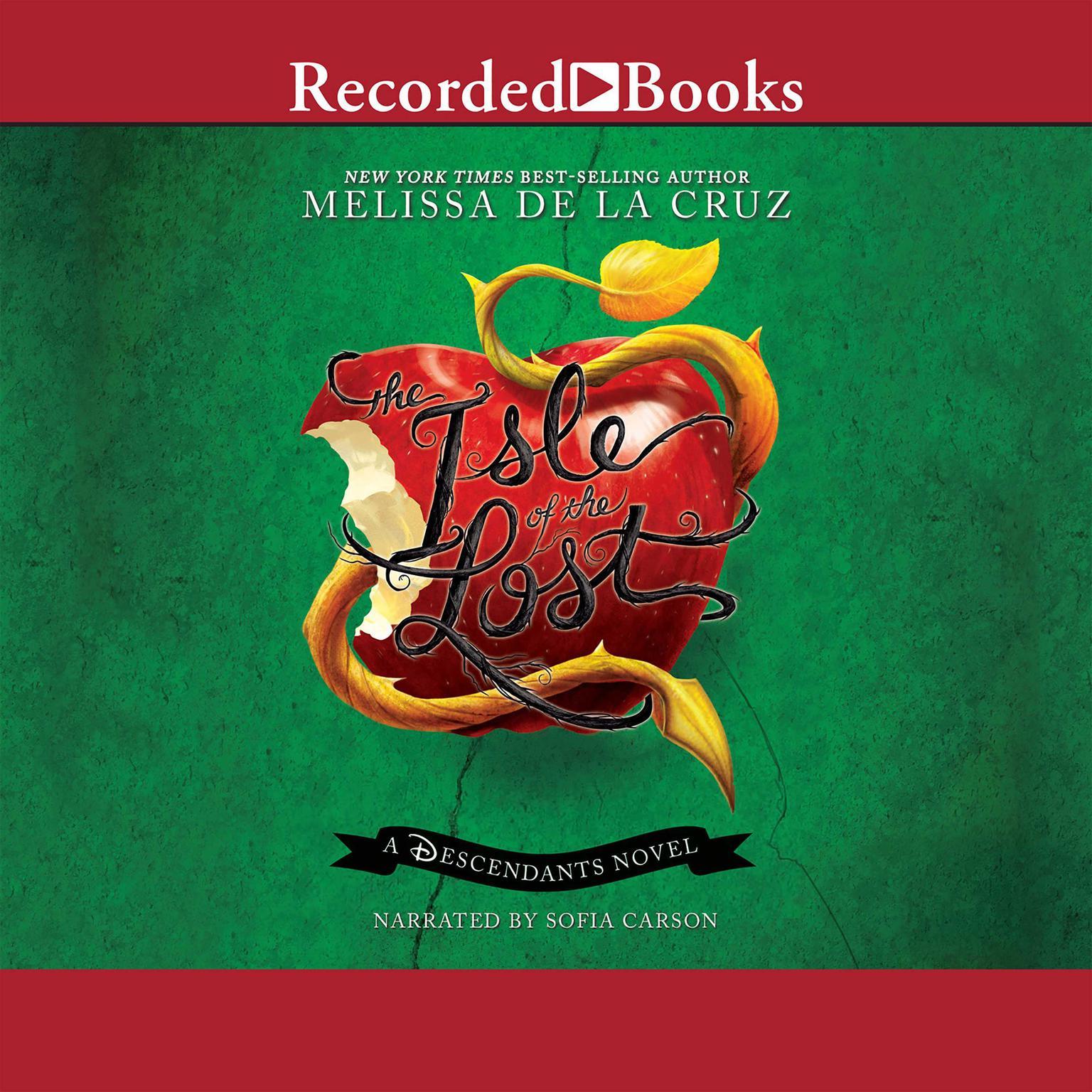 Isle of the Lost: A Descendants Prequel Audiobook, by Melissa de la Cruz