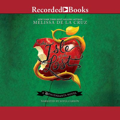 The Isle of the Lost: A Descendants Novel Audiobook, by Melissa de la Cruz