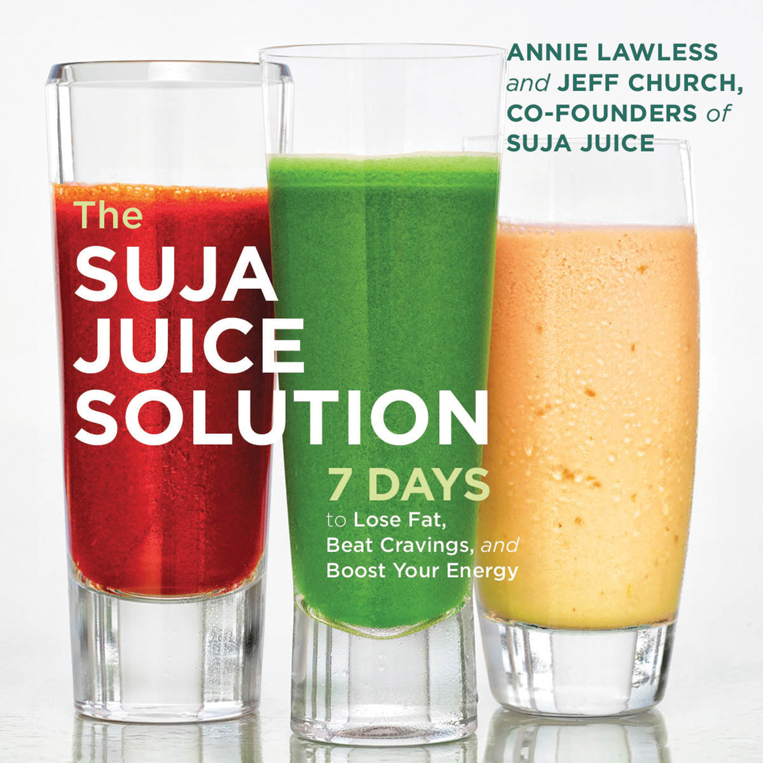 Printable The Suja Juice Solution: 7 Days to Lose Fat, Beat Cravings, and Boost Your Energy Audiobook Cover Art