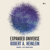 Expanded Universe, Vol. 1 Audiobook, by Robert A. Heinlein