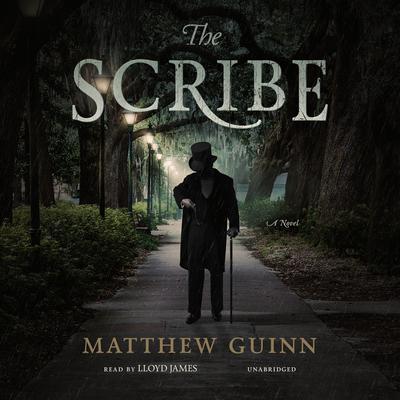 The Scribe: A Novel Audiobook, by Matthew Guinn