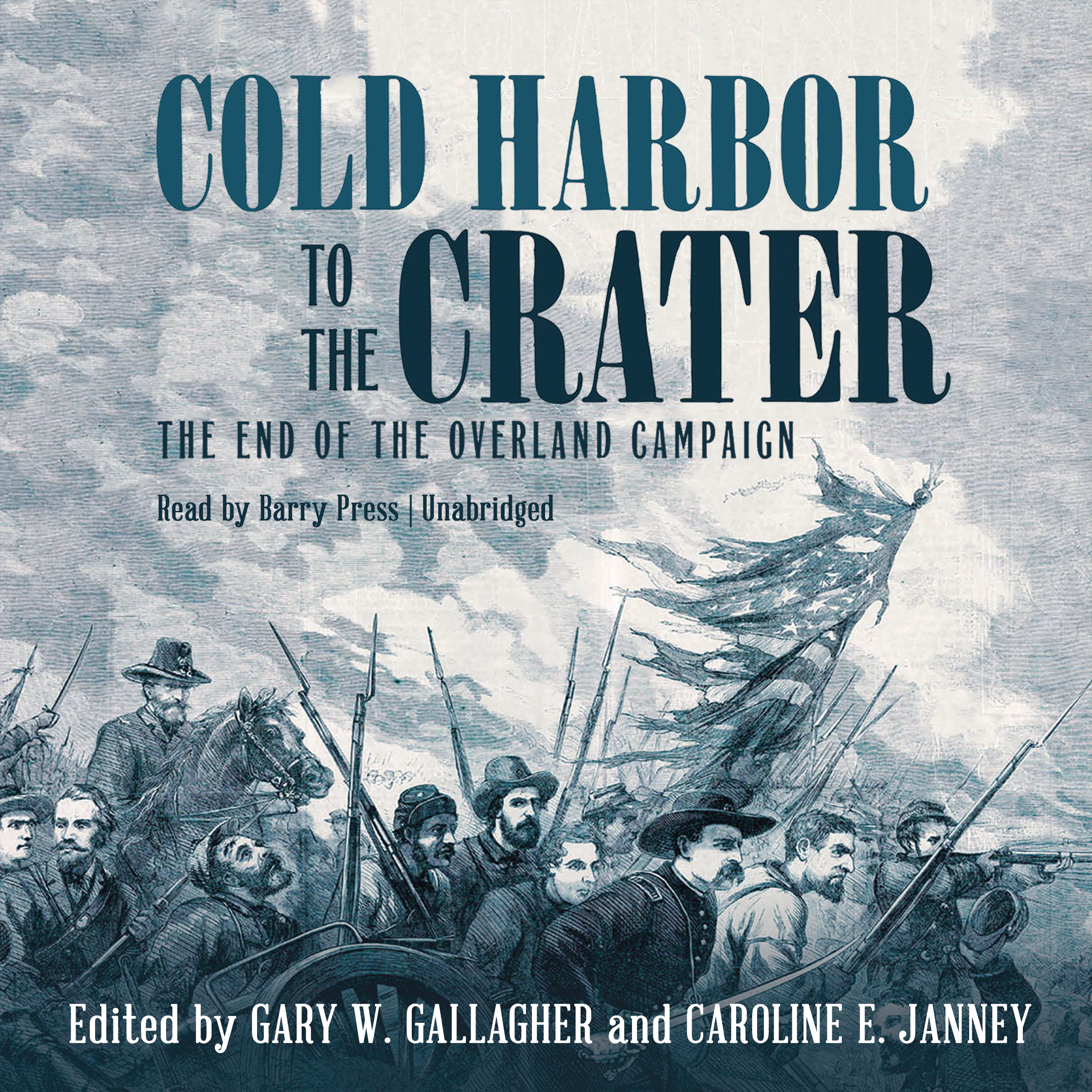 Printable Cold Harbor to the Crater: The End of the Overland Campaign Audiobook Cover Art