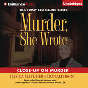 Close-Up on Murder: A Murder, She Wrote Mystery Audiobook, by Jessica Fletcher, Donald Bain