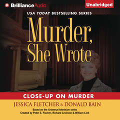 Close-Up on Murder: A Murder, She Wrote Mystery Audiobook, by Donald Bain, Jessica Fletcher