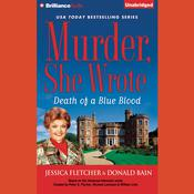 Death of a Blue Blood: A Murder, She Wrote Mystery, by Jessica Fletcher, Donald Bain