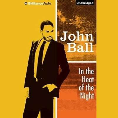 In the Heat of the Night Audiobook, by John  Ball
