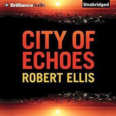 City of Echoes Audiobook, by Robert Ellis