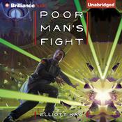 Poor Man's Fight, by Elliott Kay