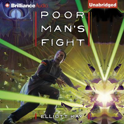 Poor Mans Fight Audiobook, by Elliott Kay