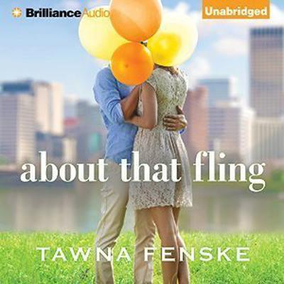 About That Fling Audiobook, by Tawna Fenske