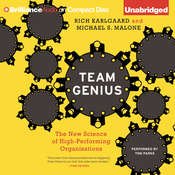 Team Genius: The New Science of High-Performing Organizations Audiobook, by Rich Karlgaard, Michael S. Malone