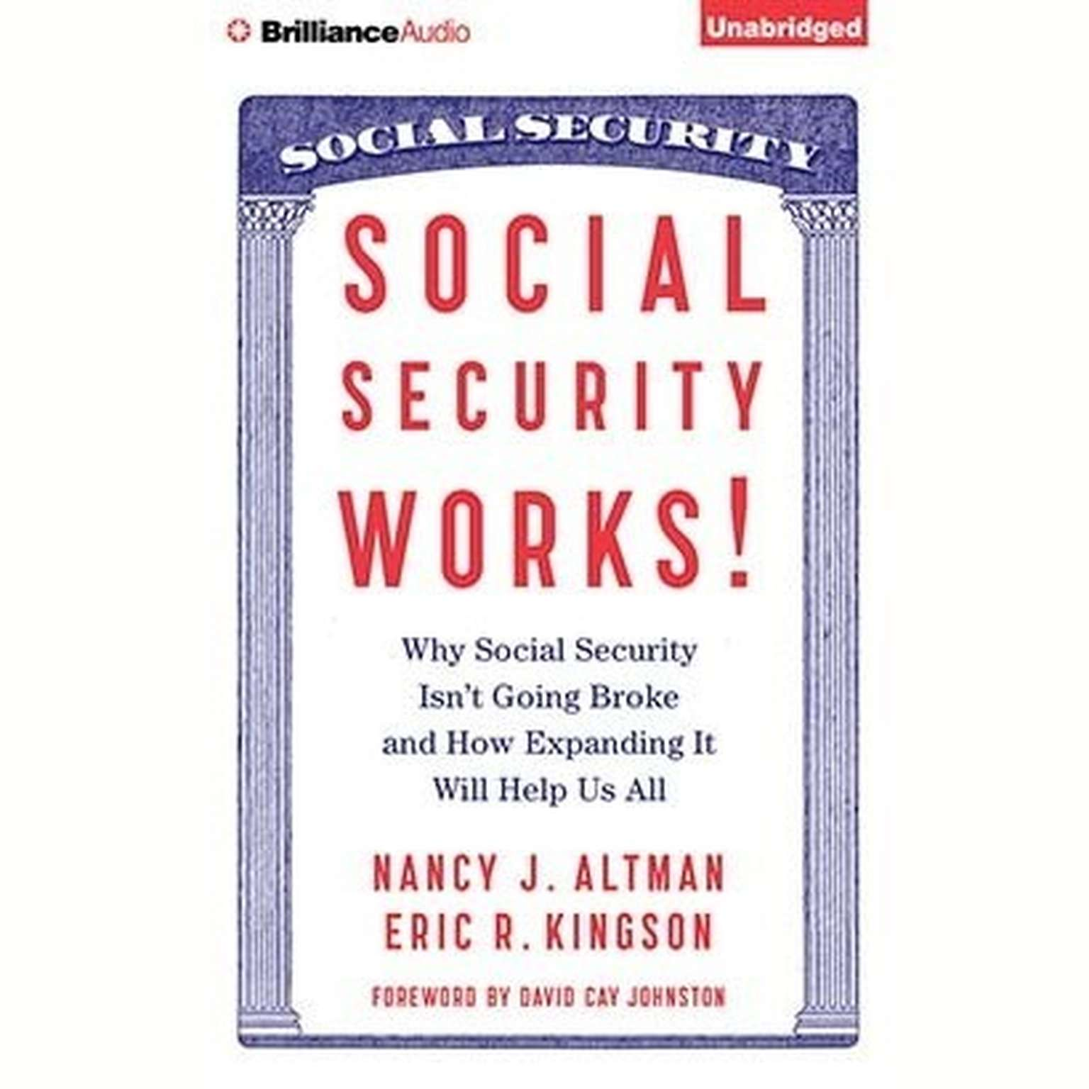Printable Social Security Works!: Why Social Security Isn't Going Broke and How Expanding it Will Help Us All Audiobook Cover Art