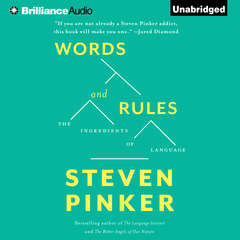 Words and Rules: The Ingredients Of Language Audiobook, by Steven Pinker