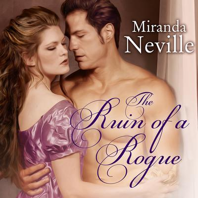 The Ruin of a Rogue Audiobook, by Miranda Neville