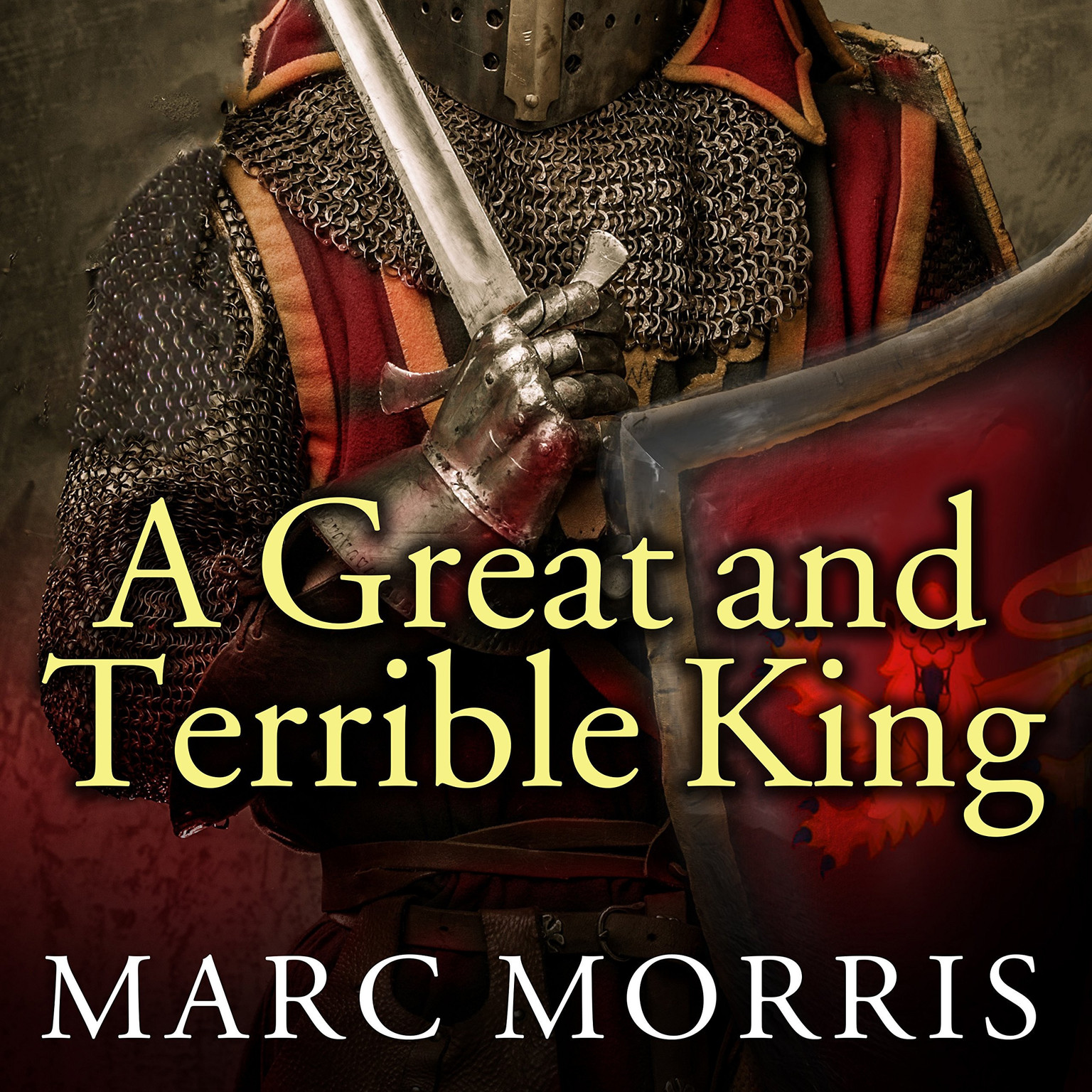Printable A Great and Terrible King: Edward I and the Forging of Britain Audiobook Cover Art