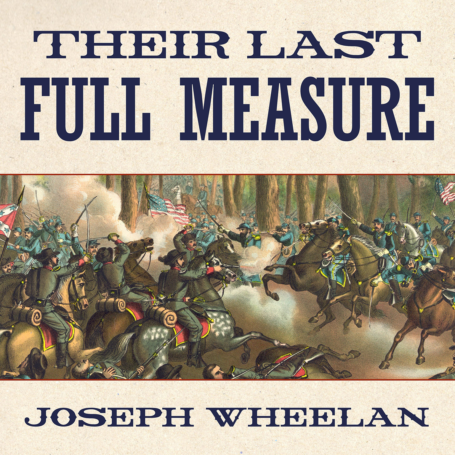 Printable Their Last Full Measure: The Final Days of the Civil War Audiobook Cover Art