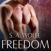 Freedom Audiobook, by S. A. Wolfe
