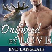 Outfoxed by Love Audiobook, by Eve Langlais