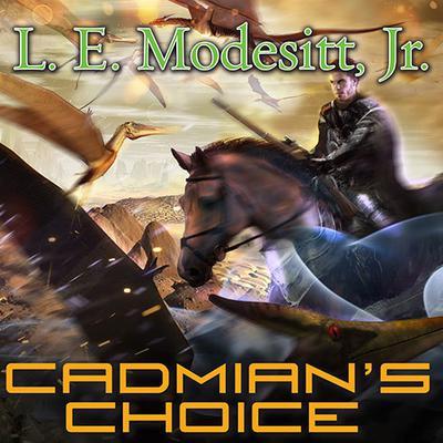 Cadmians Choice Audiobook, by L. E. Modesitt