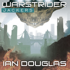 Warstrider: Jackers Audiobook, by Ian Douglas, William H.  Keith