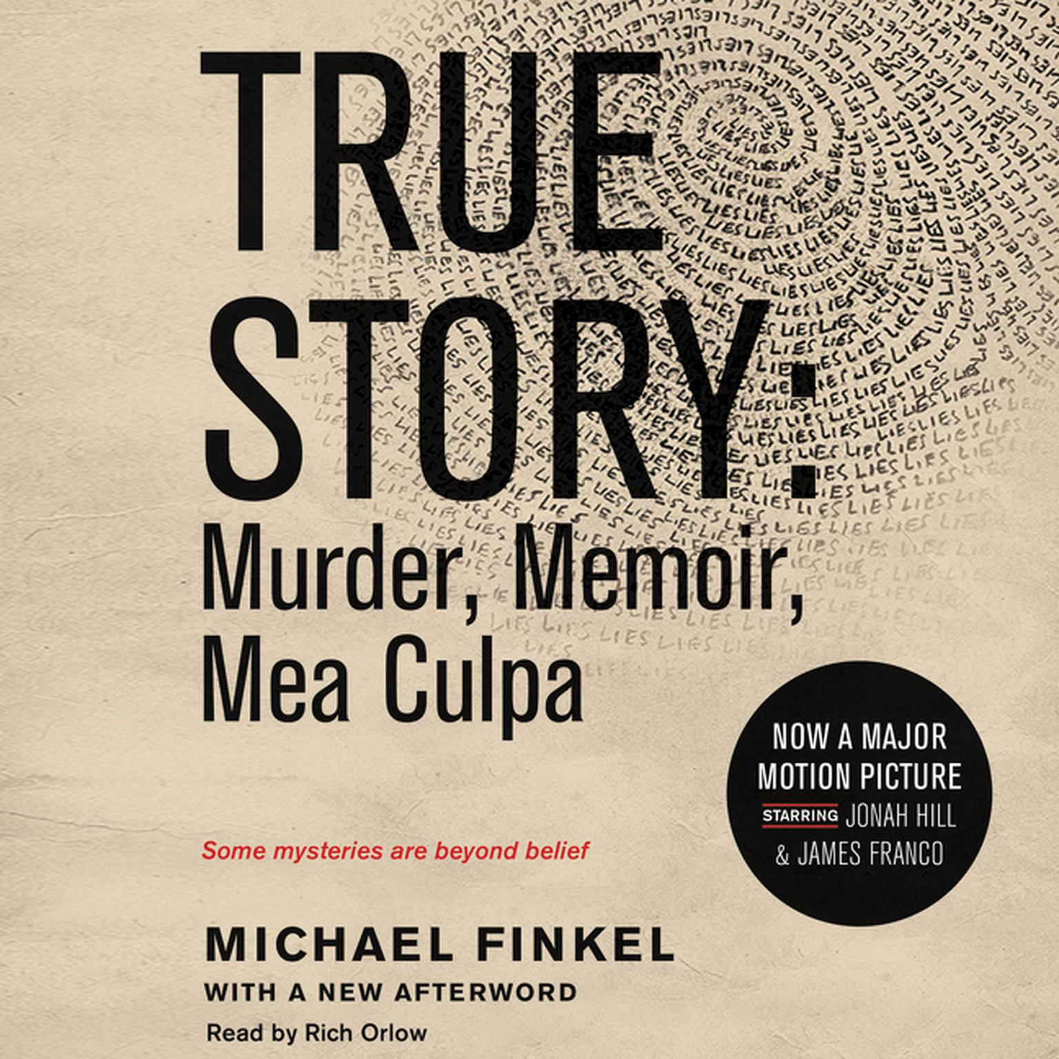 Printable True Story tie-in edtion: Murder, Memoir, Mea Culpa Audiobook Cover Art