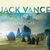 City of the Chasch Audiobook, by Jack Vance