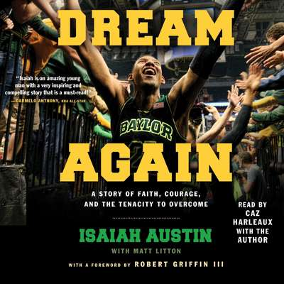 Dream Again Audiobook, by Isaiah Austin