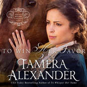 To Win Her Favor Audiobook, by Tamera Alexander