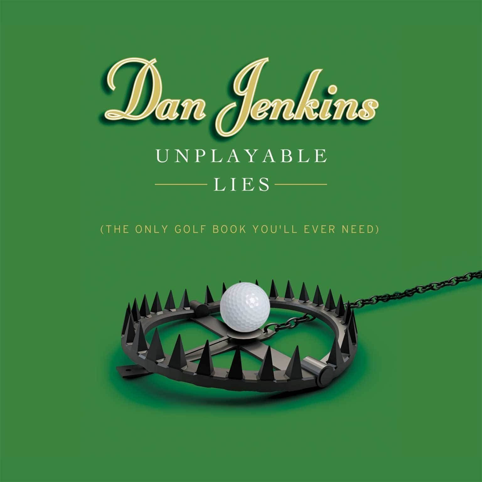 Printable Unplayable Lies: (The Only Golf Book You'll Ever Need) Audiobook Cover Art