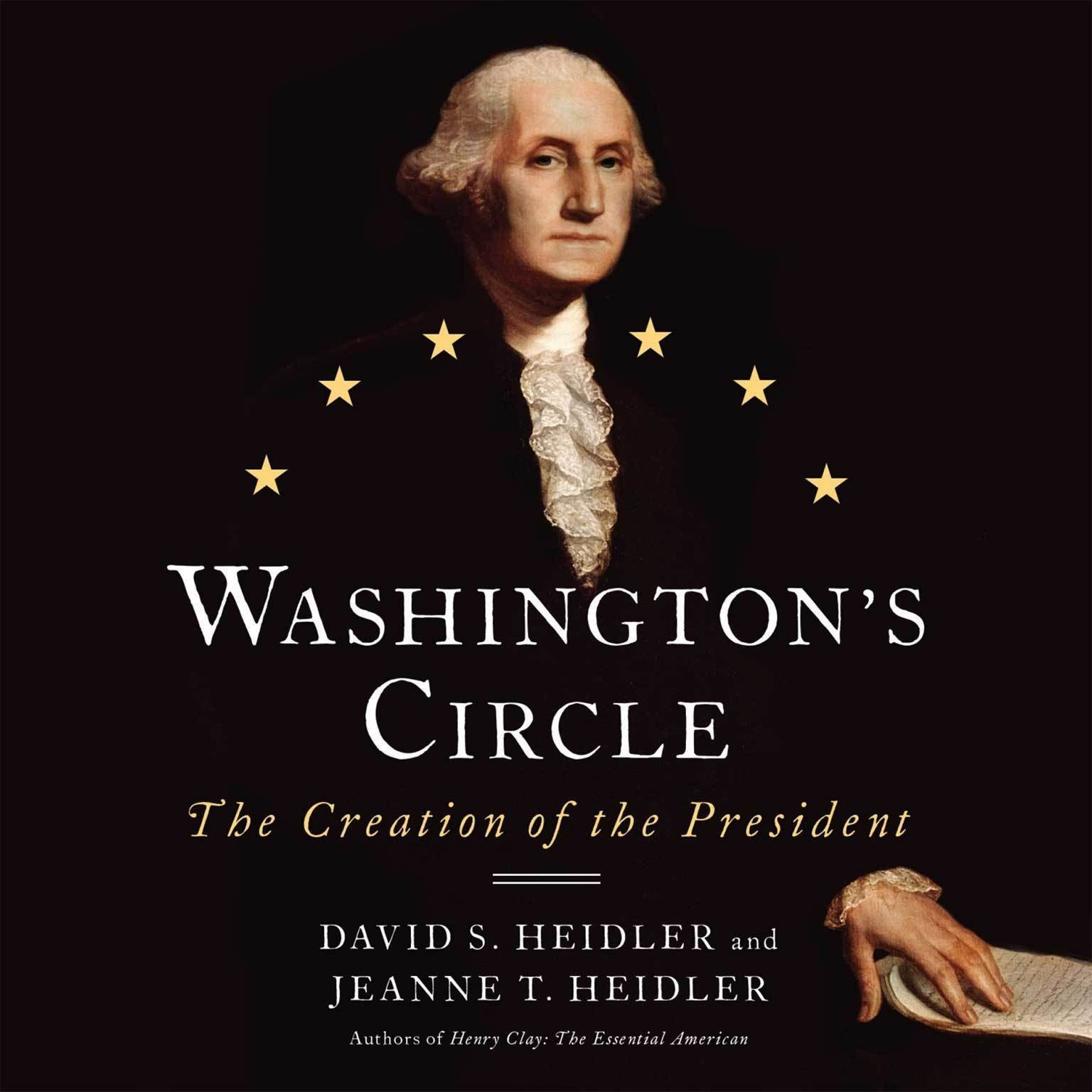 Printable Washington's Circle: The Creation of the President Audiobook Cover Art